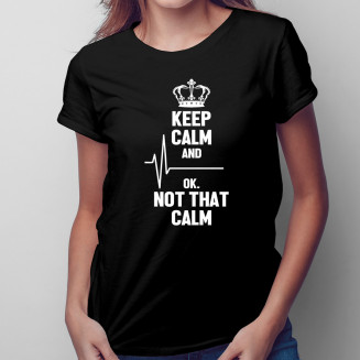 Keep calm and... ok, not...