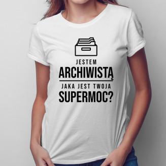 Jestem archiwistą, jaka...