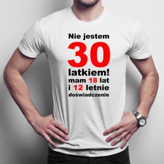 Nie jestem 30-latkiem! -...