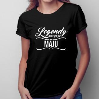 Legendy rodzą się w Maju -...