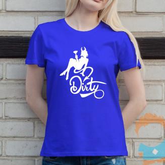 Dirty - damska koszulka na...