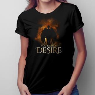 You really desire -  damska...
