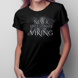 Never undestimate a viking...