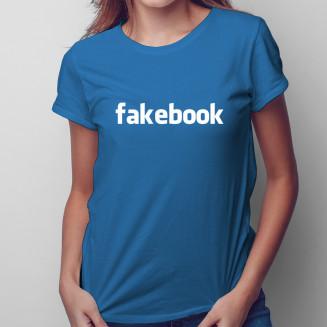 Fakebook - damska koszulka...