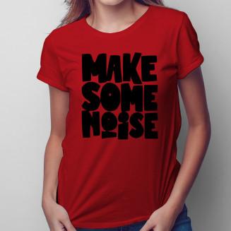 Make some noise - damska...