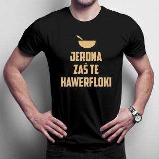 Jerona zaś te hawerfloki -...