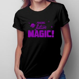 Making Future Magic -...