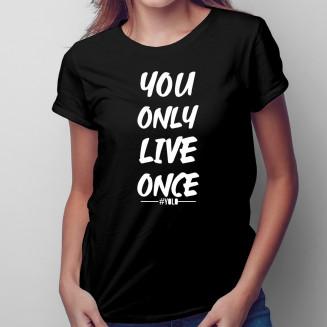YOLO - damska koszulka na...