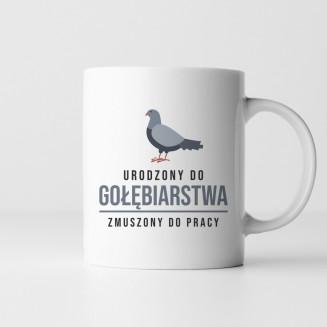 Urodzony do gołębiarstwa,...