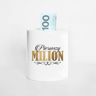 Pierwszy milion - skarbonka...
