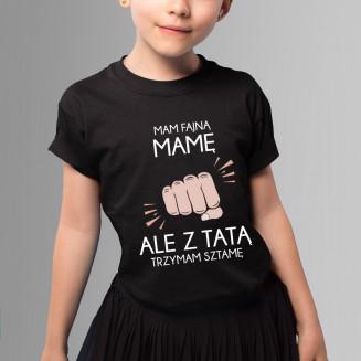 Mam fajną mamę - koszulka...