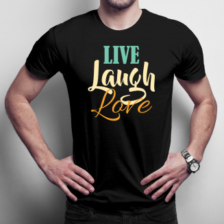 Live Laugh Love - męska...