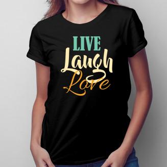 Live Laugh Love - damska...