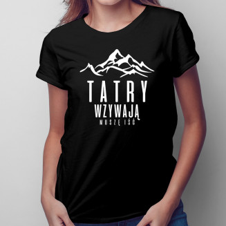 Tatry wzywają - muszę iść -...
