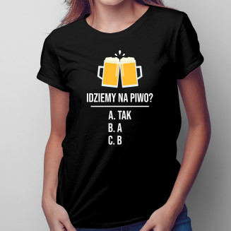 Idziemy na piwo?- damska...