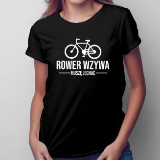 Rower wzywa muszę jechać -...